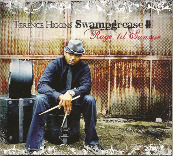 Terence Higgins' Swampgrease Ⅱ 「Rage 'tin Sunrise」