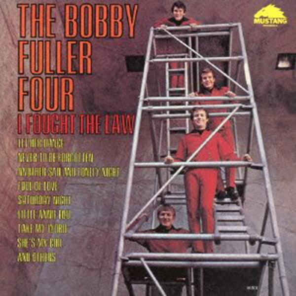 ボビー・フラー・フォー 「アイ・フォート・ザ・ロウ」
