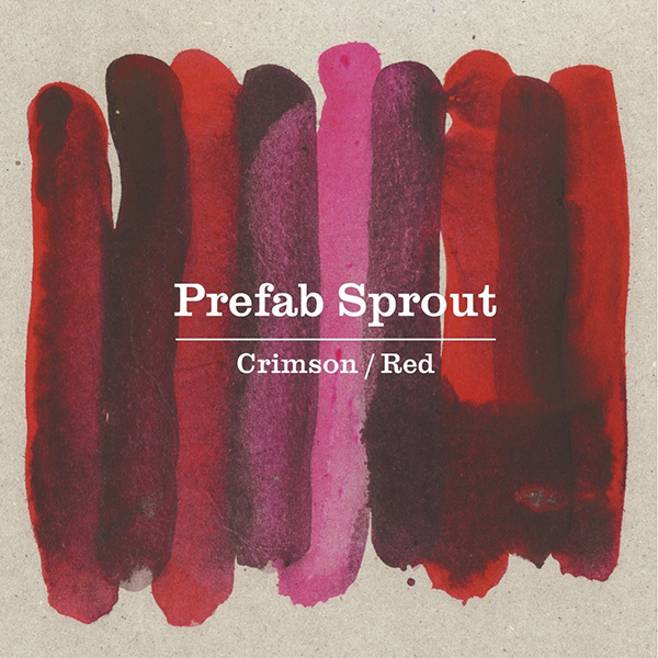 Prefab Sprout「crimson/red」