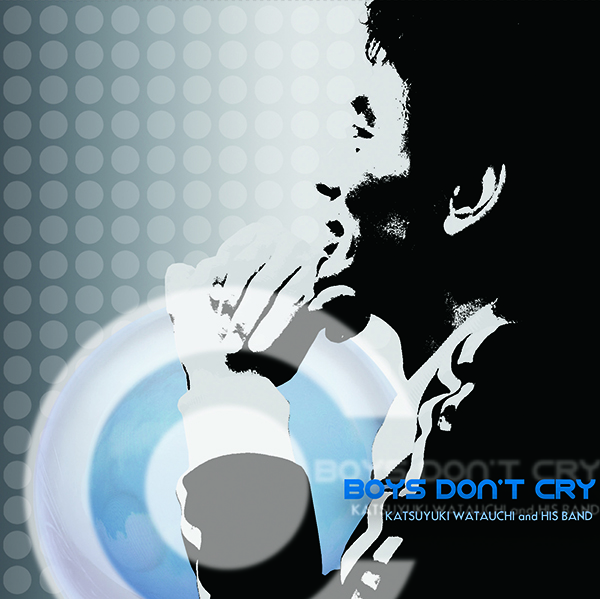 綿内克幸『BOYS DON'T CRY』
