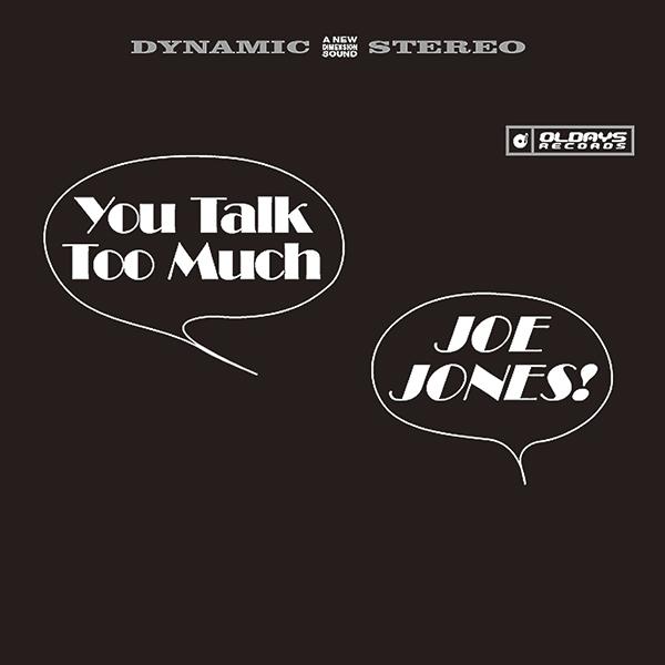 ジョー・ジョーンズ「You Talk Too Much」