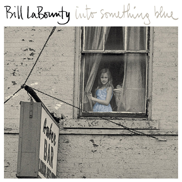 ビル・ラバウンティ『イントゥ・サムシング・ブルー』