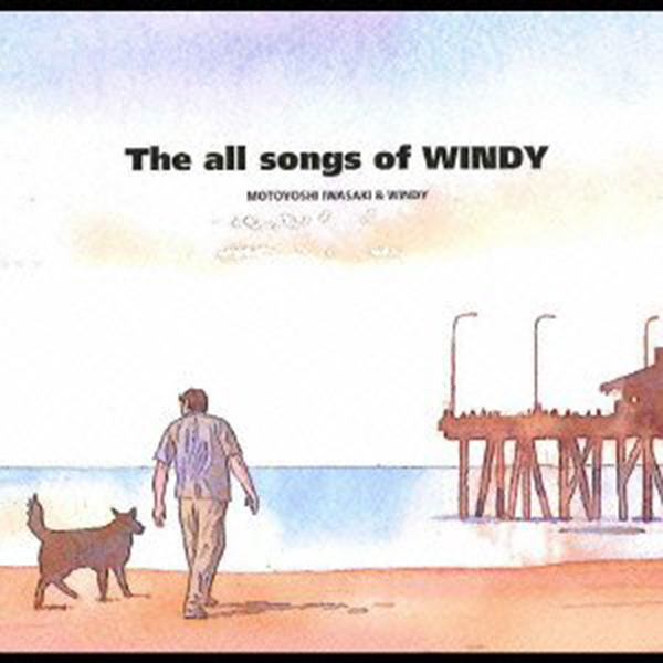 岩崎元是&WINDY「The All Songs Of WINDY」