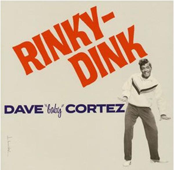 デイヴ・ベイビー・コルテス『リンキー・ディンク』