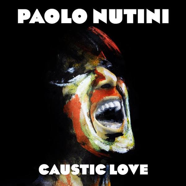 パオロ・ヌティーニ『コースティック・ラヴ』