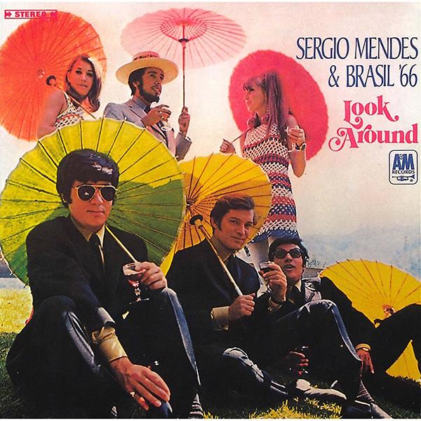 セルジオ・メンデス&ブラジル'66『ルック・アラウンド』