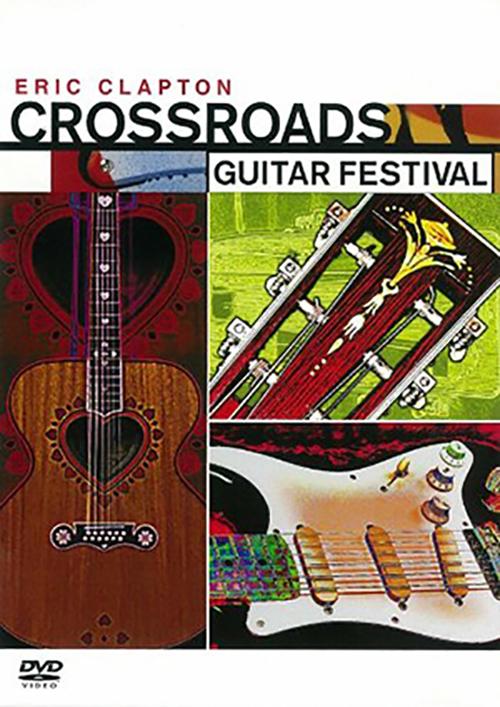 DVD『クロスロード・ギター・フェスティバル』