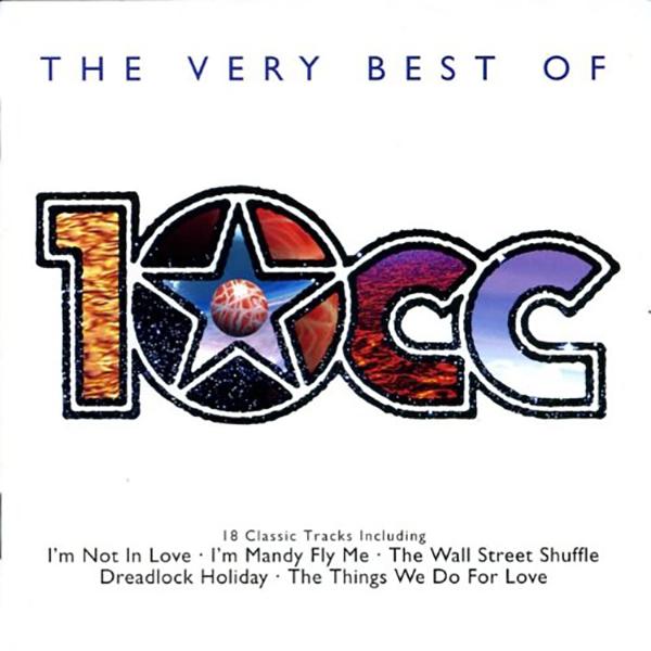 10cc『ベスト・オブ・10cc~ヒストリカル・ヴァージョン』
