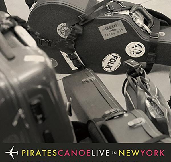 パイレーツ・カヌー『Live In New York』