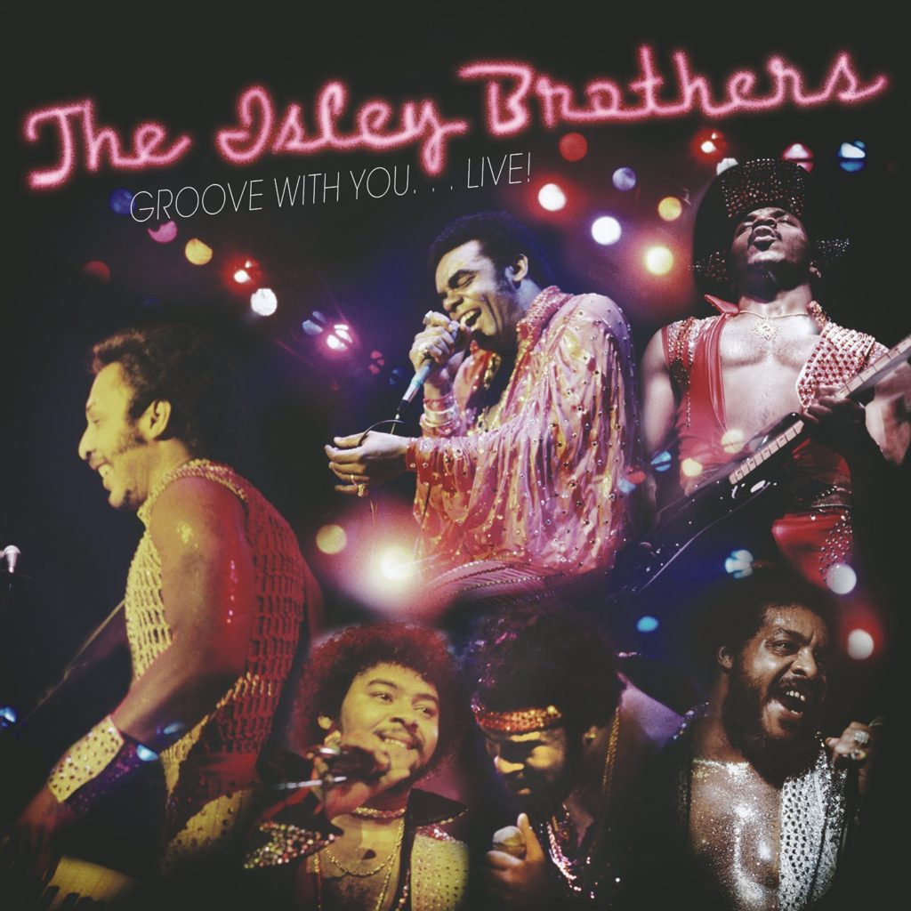 The Isley Brothers『Groove With You...Live!』